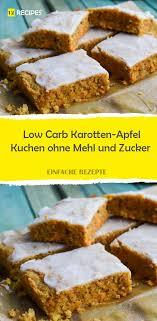 low carb karotten apfel kuchen ohne mehl und zucker high