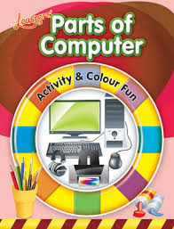 Learn Activity Colour Fun Parts Of Computer