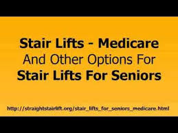 Chair Lift For Stairs Medicare Covered by Stairlift Medicare Will Medicare Provide Stair Lifts For Seniors