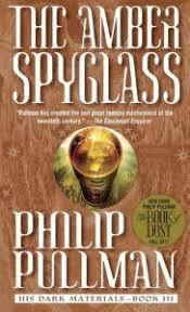 The Amber Spyglass His Dark Materials Series 3