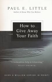 How To Give Away Your Faith Paul E Little James F Nyquist 9780830834211
