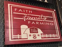 Faith Family Farming Sign Signs Of Vinyl Size 165 X 24 Rustic Barn Wood