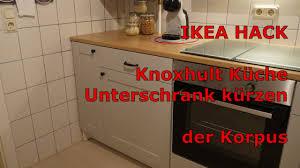 ikea hack knoxhult küche unterschrank kürzen der korpus