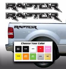 100 Ford Raptor Truck For Set Of RAPTOR Side Bed Die CutVinyl Decals Stickers