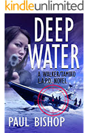 Deep Water A Walker Tamiko LAPD Adventure
