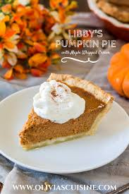 Libby Pumpkin Pie Mix Recipe Can by Libby U0027s Pumpkin Pie With Maple Whipped Cream Olivia U0027s Cuisine