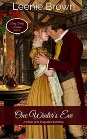 One Winters Eve A Pride And Prejudice Novella Darcy Family Holidays Book 2