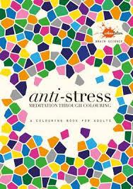 Anti Stress Meditation Through Colouring Paperback