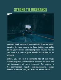Strong Tie Insurance Inc, Downey Pages 1 - 5 - Text Version | FlipHTML5 Commercial Vehicle Insurance Reno Heuer Pennsylvania Truck Insurance From Rookies To Veterans 888 2873449 National Ipdent Truckers Texas Tow How Much Does Dump Truck Cost Quotes Comparative Onguard Garage Keepers Hgv Lorry Rapid Cover Big Rig Rate My Big Royalty