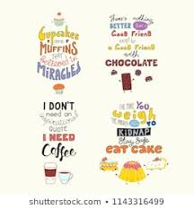 Set Of Hand Written Funny Inspirational Lettering Quotes About Sweets With Kawaii Doodles Isolated