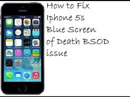 How to Fix Iphone 5s Blue Screen of Death BSOD issue