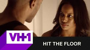 Hit The Floor Episodes Vh1 by Hit The Floor Lights Off Vh1 Youtube