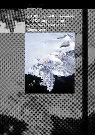 Kã Che 20000 20 000 Jahre Klimawandel Und Kulturgeschichte Der