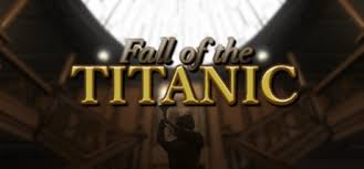 fall of the titanic on steam