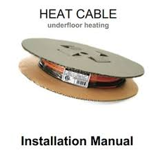 Schluter Heated Floor Manual by Installing Thermotile Cable Floor Heating System