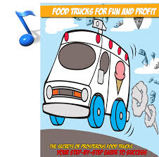 Food Trucks For Fun And Profit