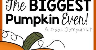 The Biggest Pumpkin Ever By Steven Kroll by Beg Borrow Steal The Biggest Pumpkin Ever