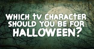 Halloween Trivia Questions And Answers 2015 by Quiz Which Tv Character Should You Be For Halloween