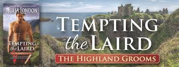 Inedito Blog Tour Tempting The Laird Di Julia London 5 Highland Grooms