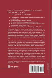 The Practice Of Theology A Reader Amazoncouk Colin E Gunton Stephen R Holmes Murray Rae 9780334028161 Books