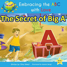 The Secret Of Big A Embracing ABC With Love Book 1 On Kindle