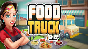 100 Food Truck Games Chef Android Gameplay YouTube