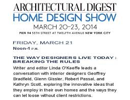 Join Me At The Architectural Digest Home Show - Glenn Gissler ... Photo Collection Design Show Architectural 100 Ad Home Nyc 2016 Pier 94 Digest Vicente Wolf And Matthew Yee Advice Thermador Appliance Blog Desiron Usa At 2013 New Bdny Boutique Trade Fair In New York York By Design Join Me The Glenn Gissler Tickets Kicks Off Tomorrow