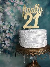 Glitter Cake Topper Finally 21 21st Birthday Wooden Rustic