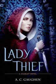 Read Lady Thief Scarlet 2 By AC Gaughen Book Online Or Download PDF
