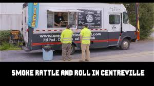 100 Mogo Food Truck Smoke Rattle And Roll In Centreville Around Town With Mandy YouTube