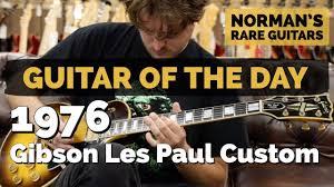 100 Gibson Custom Homes Guitar Of The Day 1976 Les Paul Tobacco Sunburst Normans Rare Guitars