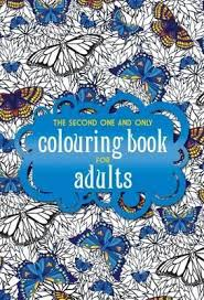 Booktopia Has The Second One And Only Colouring Book For Adults Coloring Buy A Discounted Paperback Of