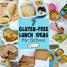 7 Gluten Free Lunch Ideas For School