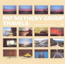 travels pat metheny pat metheny songs reviews credits