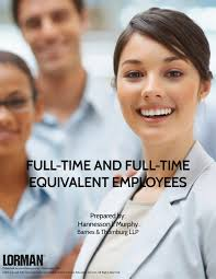 Full Time and Full Time Equivalent Employees — White Paper