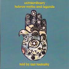Hebrew Myths And Legends Are Among The Most Ancient Wonderous Stories Ever Told Izzi Tooinsky Award Winning Storyteller Globe Trotter