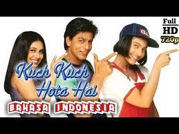 india kuch kuch hota hai bahasa indonesia hd