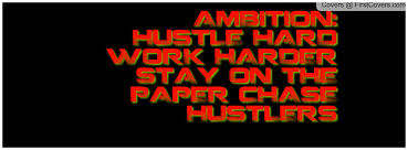 Quotes Hustlers Ambition Hustle Baseball Quotesgram