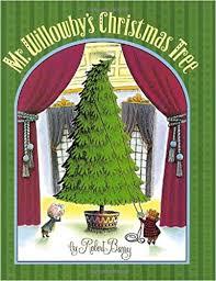 Christmas Tree Amazonca by Mr Willowby U0027s Christmas Tree Amazon Ca Robert Barry Books