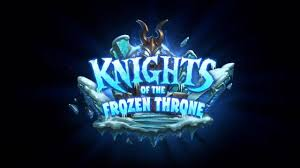 Top Decks Hearthstone Frozen Throne by Readersgambit Hearthstone Top 16 Knights Of The Frozen Throne Cards