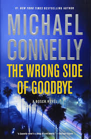 Tales From The Darkside Halloween Candy by Amazon Com The Wrong Side Of Goodbye A Harry Bosch Novel
