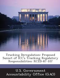 100 Trucking Deregulation Proposed Sunset Of ICCs