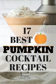 Kahlua Pumpkin Spice Martini by Pumpkin Cocktails 17 Of The Best Pumpkin Cocktail Recipes