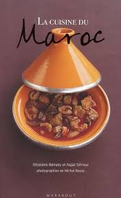 livre de cuisine marocaine la cuisine du maroc de ghislaine benady et nadjette sefrioui aux