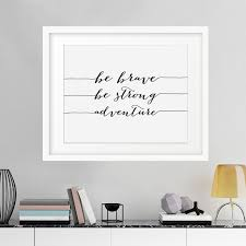 Be Brave Strong Adventure Canvas Painting Inspirational Motivational Quote Print Wall Art Pictures Poster Kids