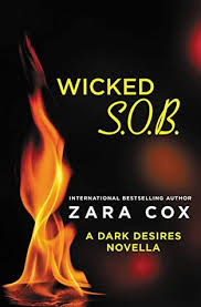 Review Wicked SOB Dark Desires 25 By Zara Cox