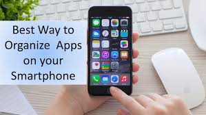 Best Way to Organize Apps on your Smartphone