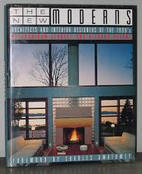 100 Architects And Interior Designers The New Moderns And