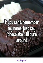 Love Light Laughter And Chocolate by Best 25 Chocolate Funny Ideas On Pinterest Chocolate Meme
