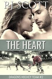 The Heart Ice Dragons Hockey Book 2 By Scott RJ